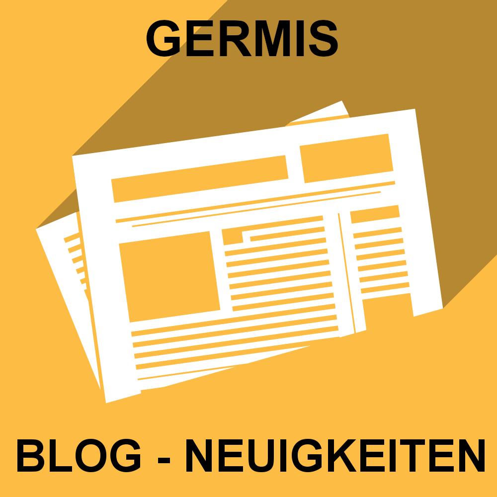 GERMIS BLOG - NEUIGKEITEN